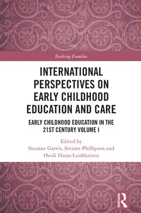 International Perspectives on Early Childhood Education and Care Early Childhood Education in the 21st Century